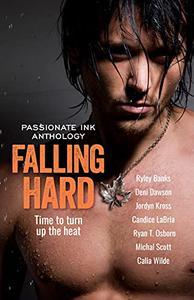 Falling Hard: Erotic Romance Anthology