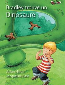 Bradley trouve un dinosaure