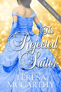 The Rejected Suitor: A Regency Historical Romance