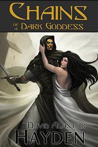Chains of a Dark Goddess: A Tale of Pawan Kor
