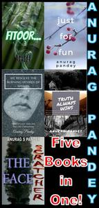 Five Books in One! Fitoor / Just for Fun / the Burning Desire / Truth Always Wins / the Face Scratcher