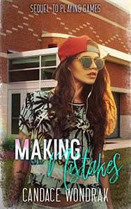 Making Mistakes: A College Bully Romance