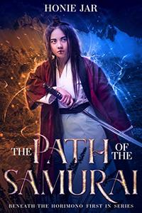 The Path of the Samurai: A LitRPG Adventure
