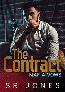 The Contract: A Mafia Vows Prequel