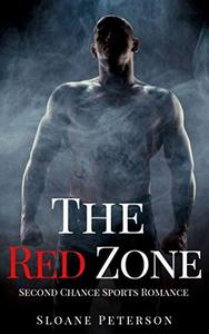 The Red Zone: Second Chance Sports Romance