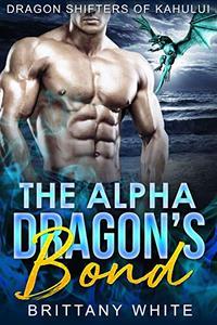 The Alpha Dragon's Bond