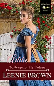 Addie: To Wager on Her Future