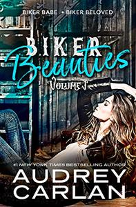 Biker Beauties: Biker Babe, Biker Beloved