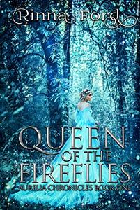 Queen of the Fireflies: A Fantasy Romance