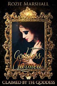 Goddess Claimed