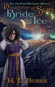 Daughter of Sun, Bride of Ice