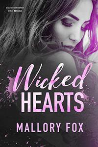 Wicked Hearts: A Dark Stepbrother Bully Romance