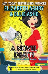 A Novel Death: a Danger Cove Bookshop Mystery