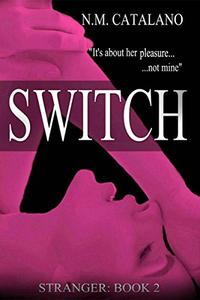 Switch: Stranger Book 2 Stand Alone Series