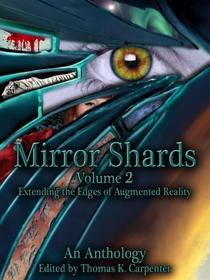 Mirror Shards: Volume Two