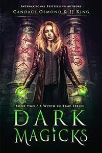 Dark Magicks: A Time Travel Fantasy Romance