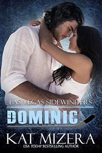 Las Vegas Sidewinders: Dominic