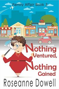 Nothing Ventured, Nothing Gained