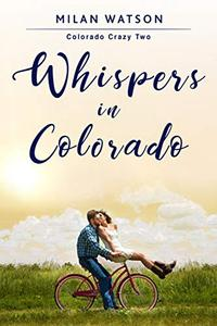 Whispers in Colorado