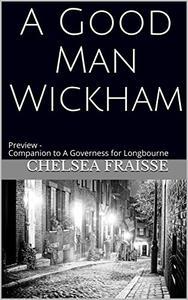 A Good Man Wickham: Preview - Companion to A Governess for Longbourne