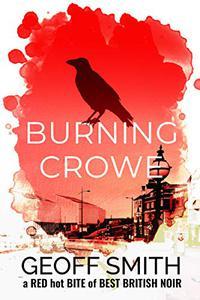 Burning Crowe: a cold hard bite of best British noir