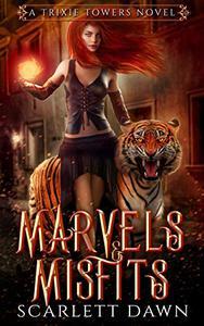 Marvels and Misfits