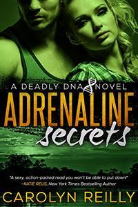 Adrenaline Secrets: A Deadly DNA Novel