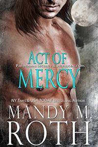 Act of Mercy: An Immortal Ops World Novel