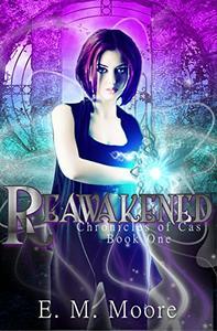 Reawakened: A New Adult Urban Fantasy Novel