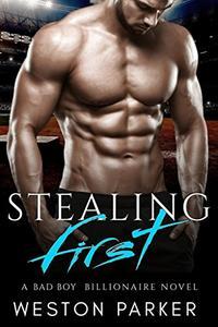 Stealing First: