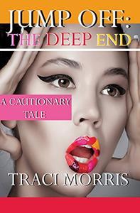 Jump Off: The Deep End: