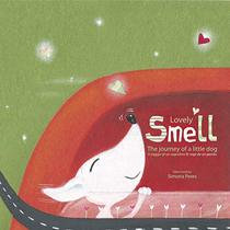 Lovely Smell: The journey of a little dog