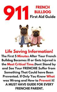 911 French Bulldog First Aid Guide