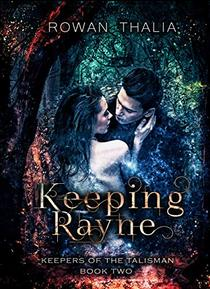 Keeping Rayne
