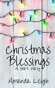 Christmas Blessings: A Short Story