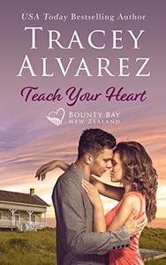 Teach Your Heart: A Small Town Romance