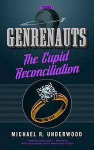 The Cupid Reconciliation: Genrenauts Episode 3