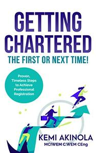 Getting Chartered: The First or Next Time!