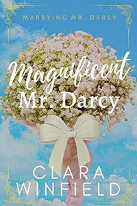 Magnificent Mr. Darcy