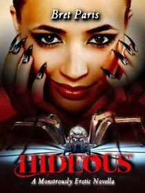Hideous: A Monstrously Erotic Novella