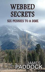 Webbed Secrets: Six Pennies to a Dime