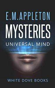 Mysteries of The Universal Mind