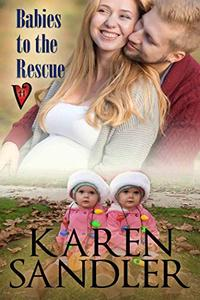 Babies to the Rescue: A Hart Valley Romance