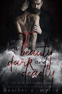 A Beauty Dark & Deadly