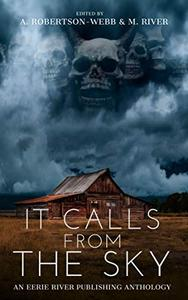 It Calls From the Sky: Terrifying Tales from the Sky