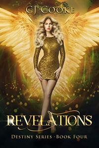 Revelations: Destiny Series: Book 4
