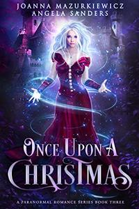 Once Upon a Christmas: A Paranormal Romance Series Book 3