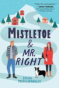 Mistletoe and Mr. Right