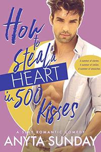 How to Steal a Heart in 500 Kisses
