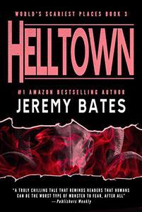 Helltown: A gripping horror thriller